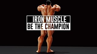 Iron Muscle - Be the champion