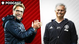 LIVERPOOL VS MAN UNITED   COULD KLOPP GET MOURINHO SACKED?   PODCAST