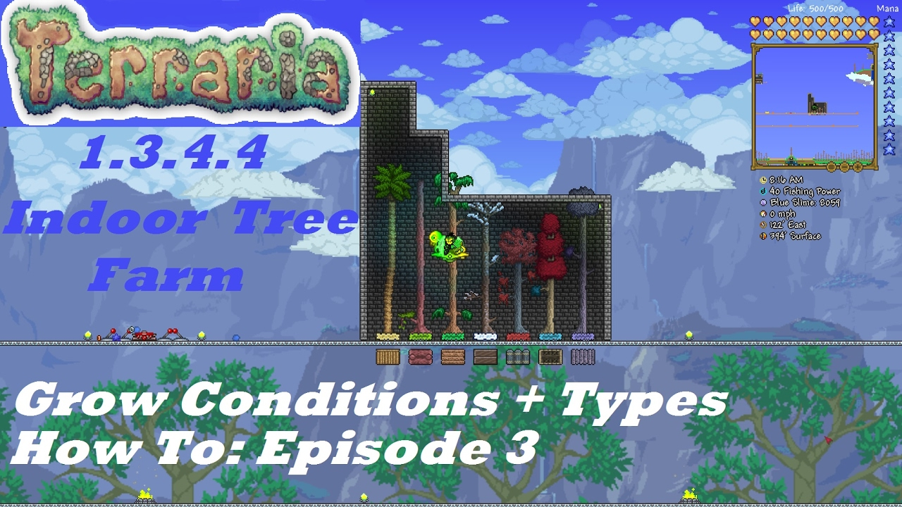 Terraria 1 3 4 4 HOW TO | Build an Indoor Tree Farm + Growing Conditions +  Types | Episode 3