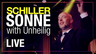 "SCHILLER: ""Sonne"" // Live // with Unheilig"