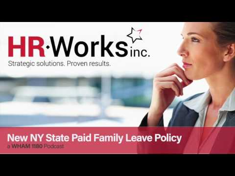 NYS Paid Family Leave Policy - What You Need to Know