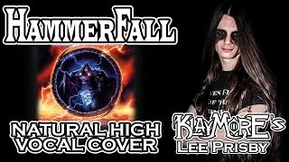 Natural High by Hammerfall (Vocal Cover) | Klaymore