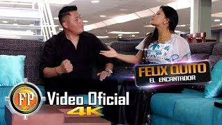 FELIX QUITO FT. NELLY JANETH CONTRAPUNTO  CAPRICHOSA   VIDEO OFICIAL CINEMA 4K