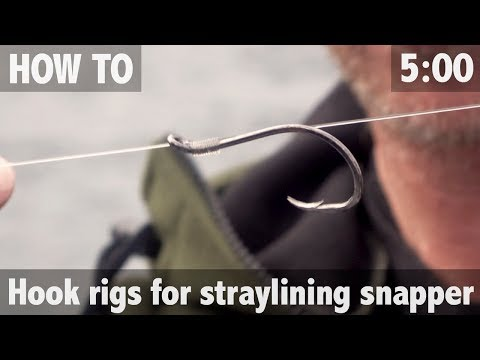 STRAYLINING FOR SNAPPER - HOOK RIGS