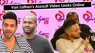 van-lathan-assault-video-finally-leaks-online-my-thoughts