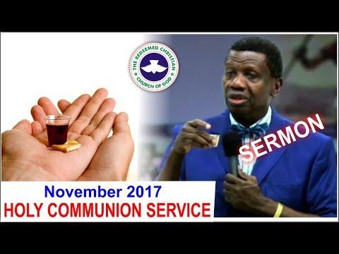 Pastor E.A Adeboye Sermon @ RCCG November 2017 HOLY COMMUNION SERVICE