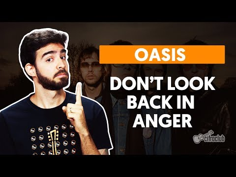DON&39;T LOOK BACK IN ANGER - Oasis  completa  Como tocar no violão