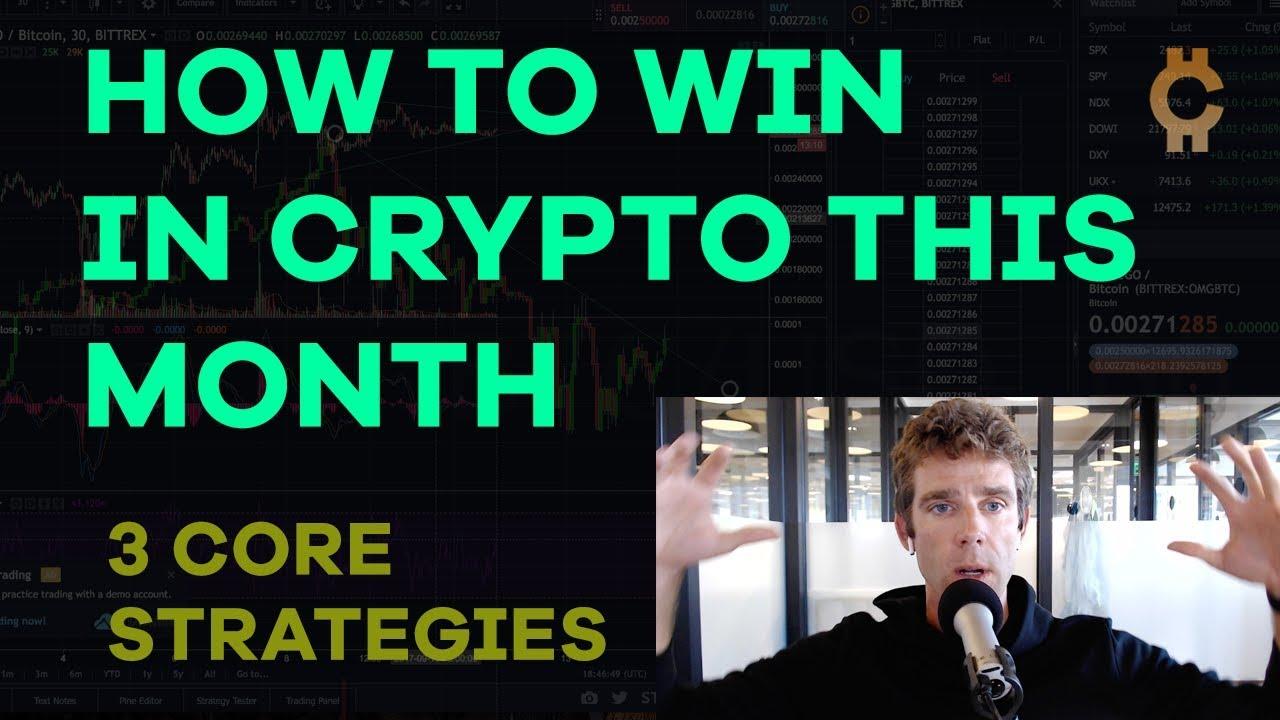 How To Win In Crypto: Three