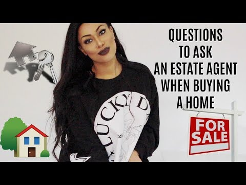 IMPORTANT QUESTIONS TO ASK AN ESTATE AGENT WHEN BUYING A HOME - CHECKLIST!