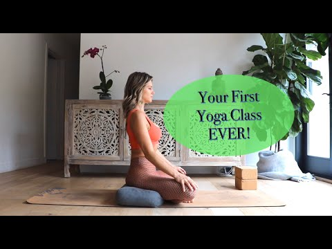 Your First Yoga Class Ever: A Beginner Class For the Yoga Newbie