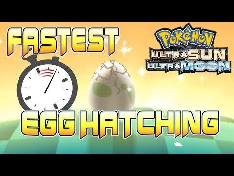 Fastest Egg Hatching in Pokemon Ultra Sun and Moon - Fast Easy Way To Hatch Eggs - Under 1 Minute