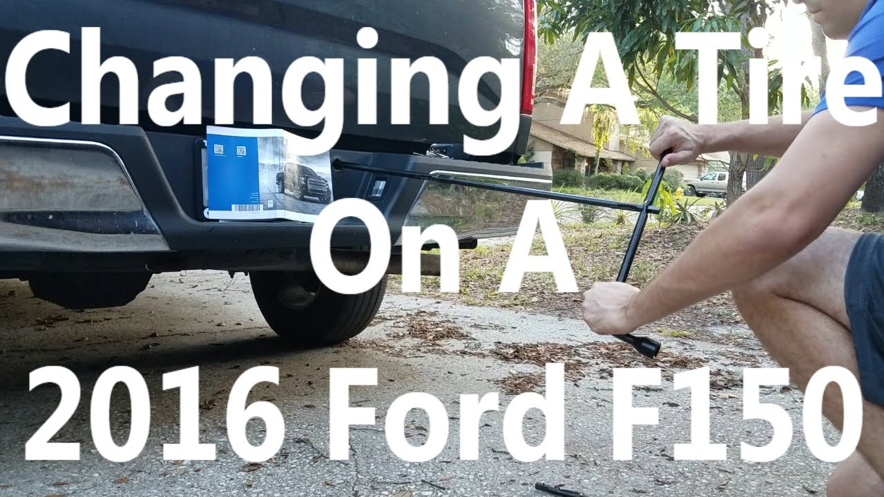 How To Change A Tire 2016 Ford F150 Youtube 2015 F 150 Oil Filter Location