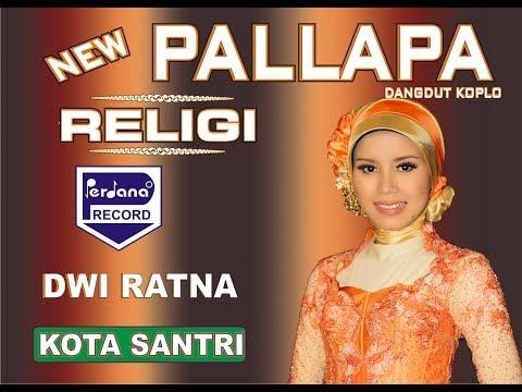 New Pallapa - Kota Santri - Dwi Ratna [Official]