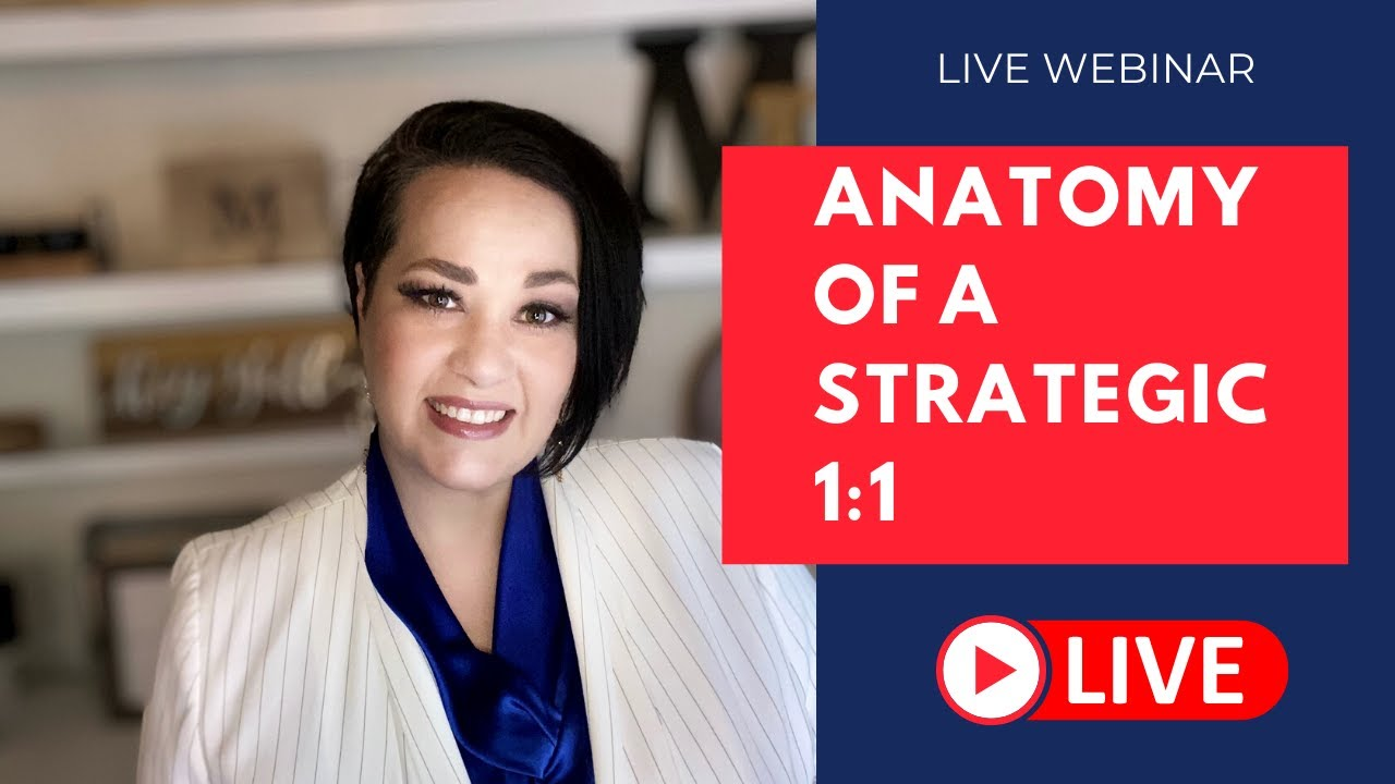The Anatomy of a Strategic 1:1