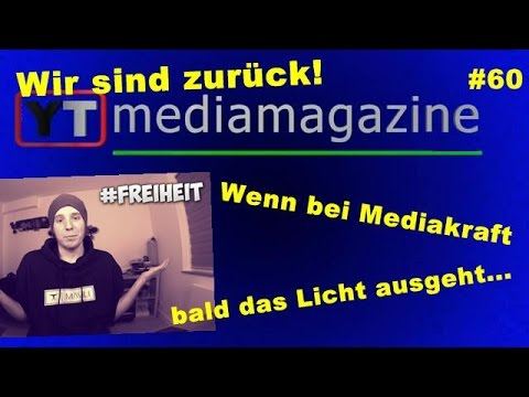 Youtubemediamagazine #60: Wir sind zurück: Wenn bei Mediakraft bald das Licht ausgeht