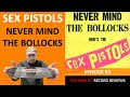 Thumbnail for Review 93: Sex Pistols - Never Mind The Bollocks