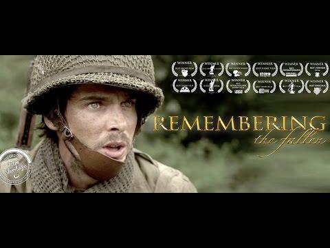 "**AWARD WINNING** Epic Short Film ""REMEMBERING THE FALLEN"" (2017)"