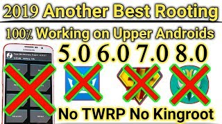 2019 Best Rooting Method | No TWRP No Kingroot | Easiest & Safe | 100% Root Any Android Version