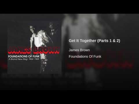 Get It Together (Parts 1 & 2)