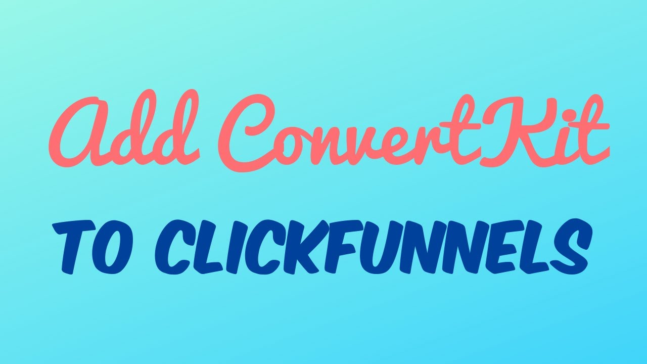 The Of Clickfunnels And Convertkit