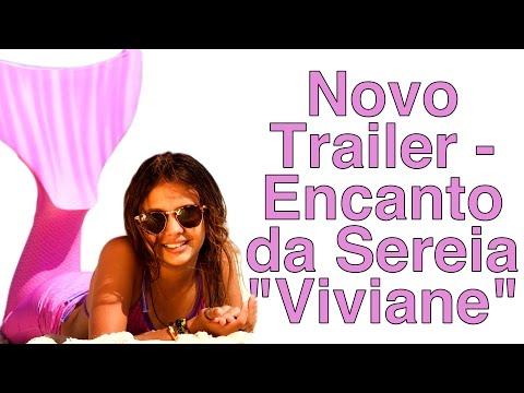 Novo Trailer - Encanto da Sereia
