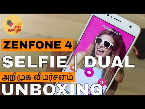 Asus Zenfone 4 Selfie Dual Selfie Camera Unboxing, Hands on with camera samples in tamil