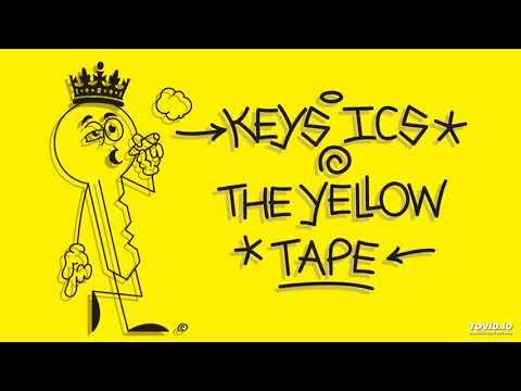 KEYS ICS - THE YELLOW TAPE