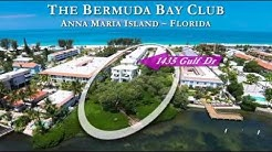 1435 Gulf Dr N (The Bermuda Bay Club) ~ Anna Maria Island, FL