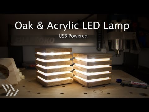 USB-Powered Oak & Acrylic LED Lamp - Project #117 [CNC]