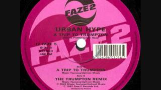 Urban Hype - A Trip To Trumpton (12