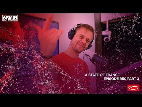 A State Of Trance Episode 950 (Part 3) – Armin Van Buuren