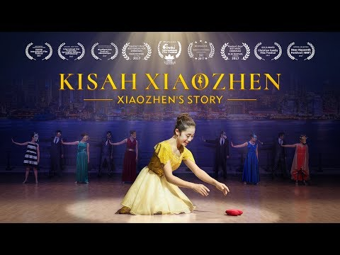 Drama musikal - KISAH XIAOZHEN - Keselamatan Tuhan - Lagu dan Tarian Gereja Kristen