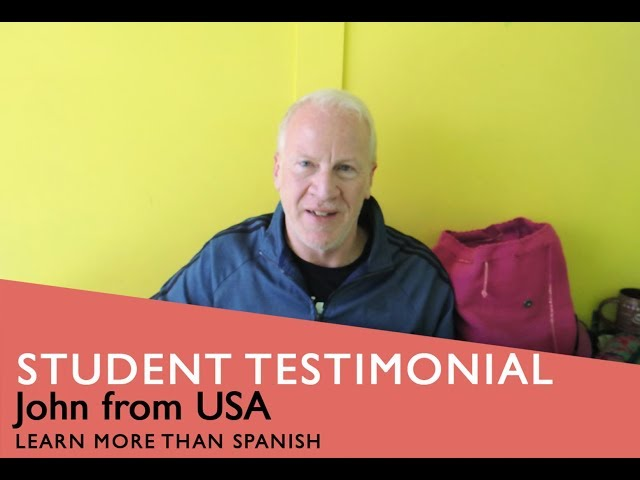 General Spanish Course Student Testimonial by John form USA