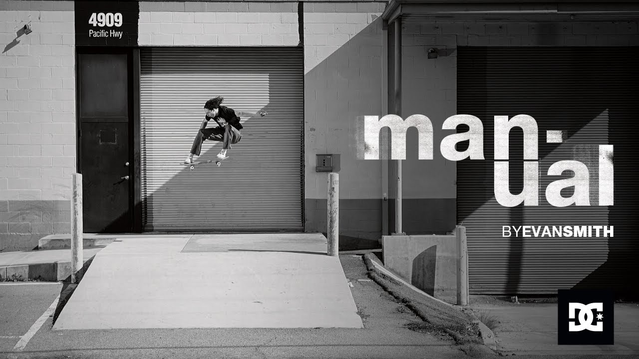 DC SHOES : MANUAL RTS feat. EVAN SMITH