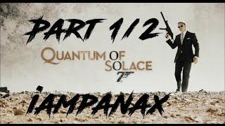 James Bond 007 - Quantum of Solace Movie Cutscenes 1/2