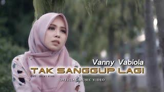 Download VANNY VABIOLA - TAK SANGGUP LAGI ( OFFICIAL MUSIC VIDEO)