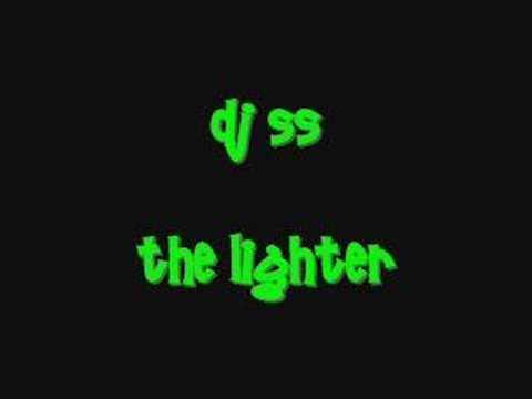 dj ss lighter