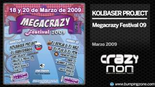 Kolbaser Project @ Megacrazy Festival 2009