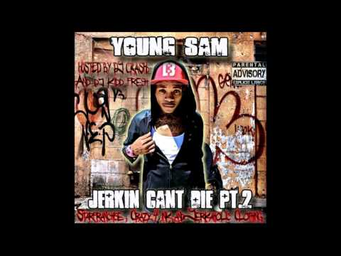 "Young Sam feat. Wes Nyle ""Im dat Dude"""