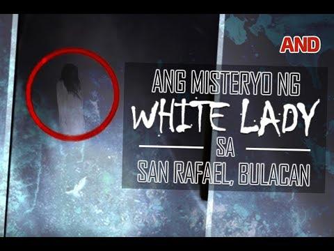 Ang misteryo ng white lady sa San Rafael, Bulacan