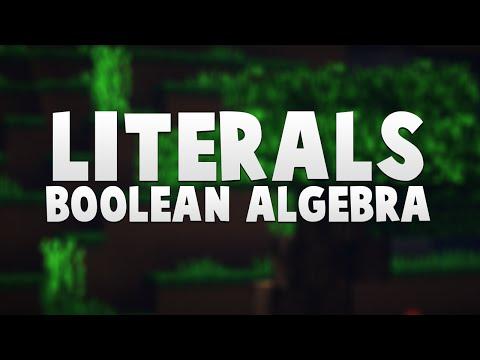 Computer Architecture - Literals and Boolean Algebra