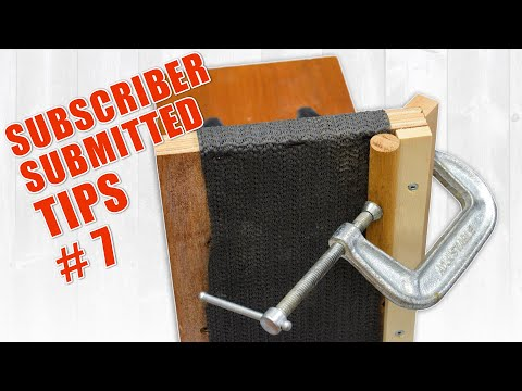 Subscriber Submitted Woodworking Tips And Tricks - Episode 7