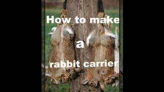 how to make a rabbit/game carrier