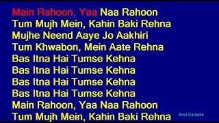 Main Rahoon Ya Na Rahoon - Armaan Malik Hindi Full Karaoke with Lyrics