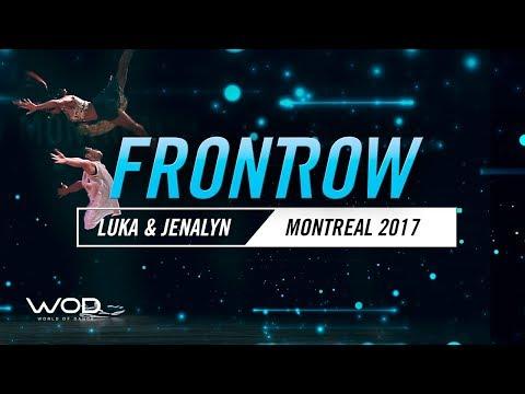 Luka & Jenalyn | FrontRow | World of Dance Montreal Qualifier 2017 | #WODMTL17
