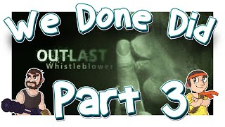 We Done Did: Outlast WB Part 3: Beware Of The Cannibal