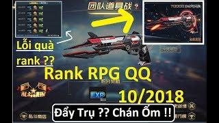Rank RPG QQ Mùa 10/2018 - Súng Mới !! Nhưng Bị Lỗi !?