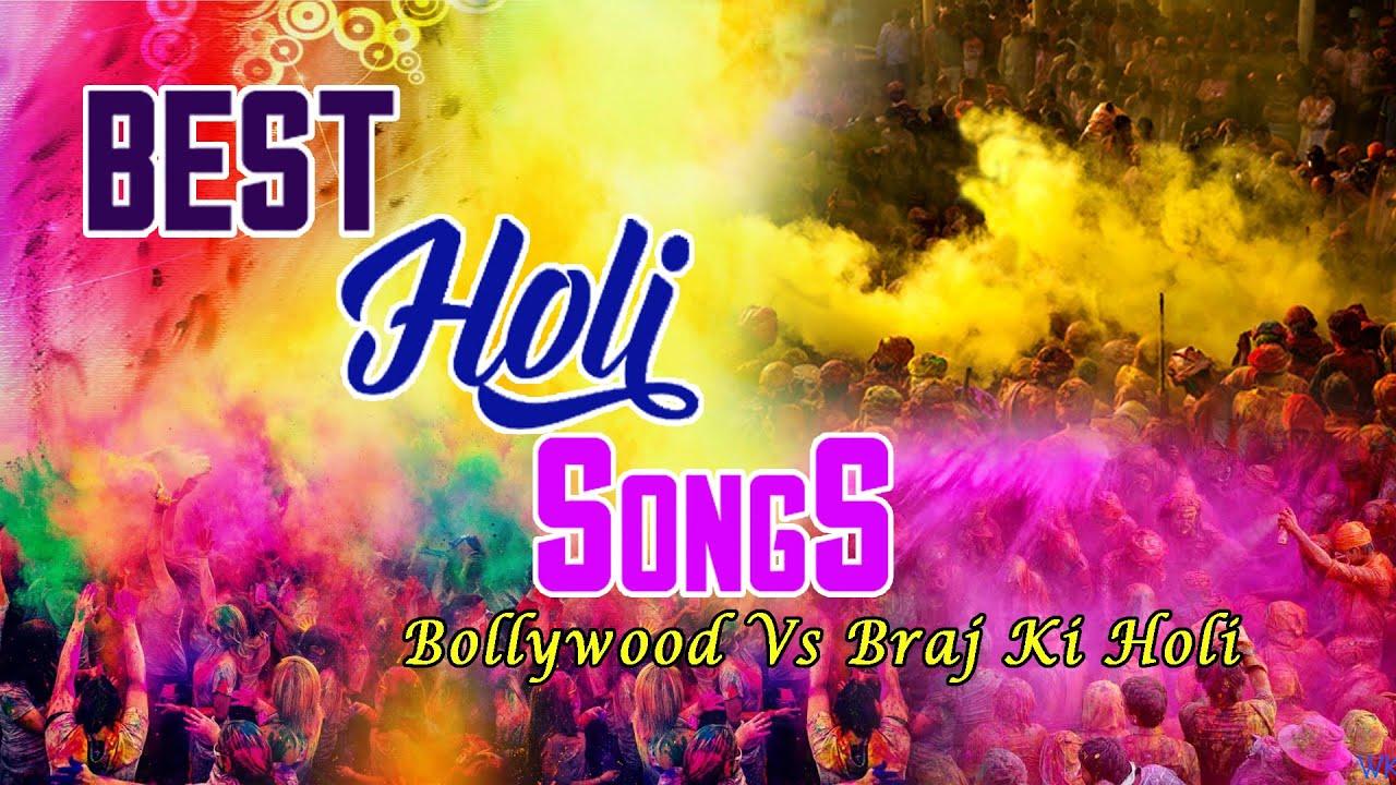 Bollywood Best Holi Songs vs Braj Ki Holi Full Audio Songs Juke Box
