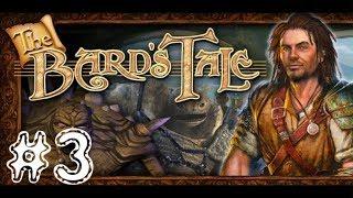 The Bard's Tale [PC] Walkthrough Gameplay HD 1080p Part 3
