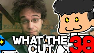 10 PREUVES QUE WHAT THE CUT 38 SORTIRA LE 13 DECEMBRE (wtc 38 de @MrAntoineDaniel  lol)